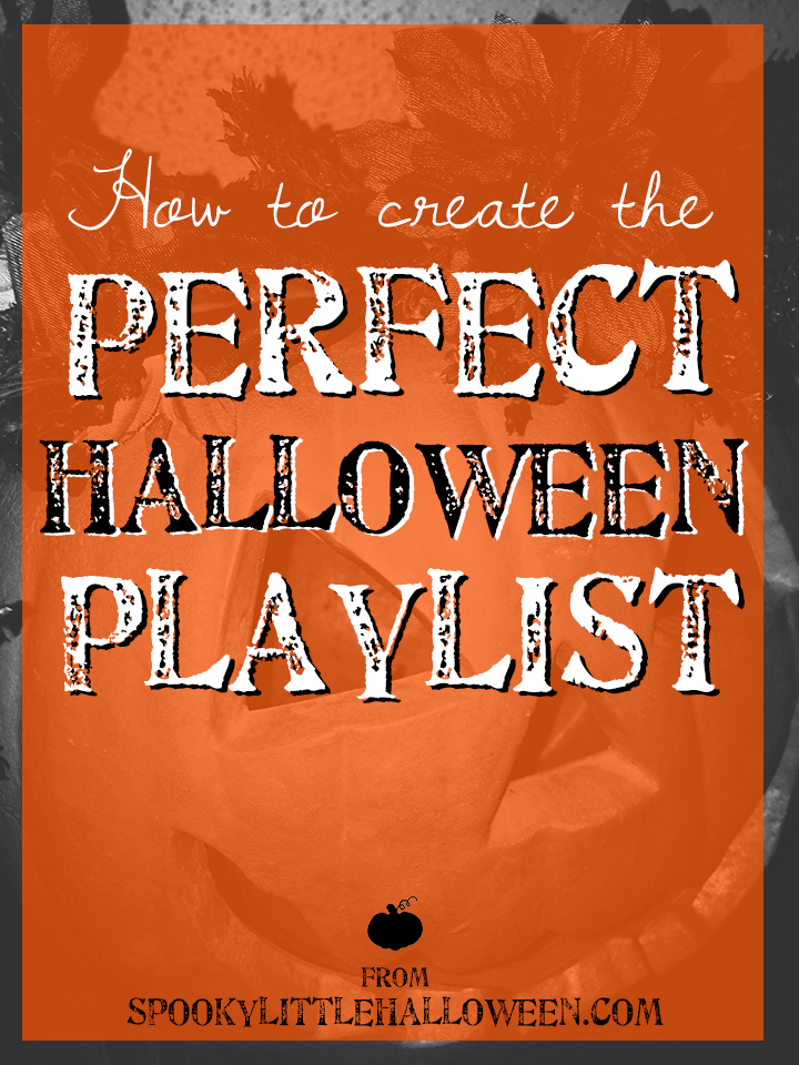 The 5 key elements you need to create the perfect Halloween playlist this year | spookylittlehalloween.com