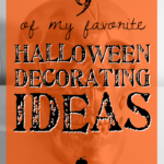 9 of my favorite Halloween decorating ideas