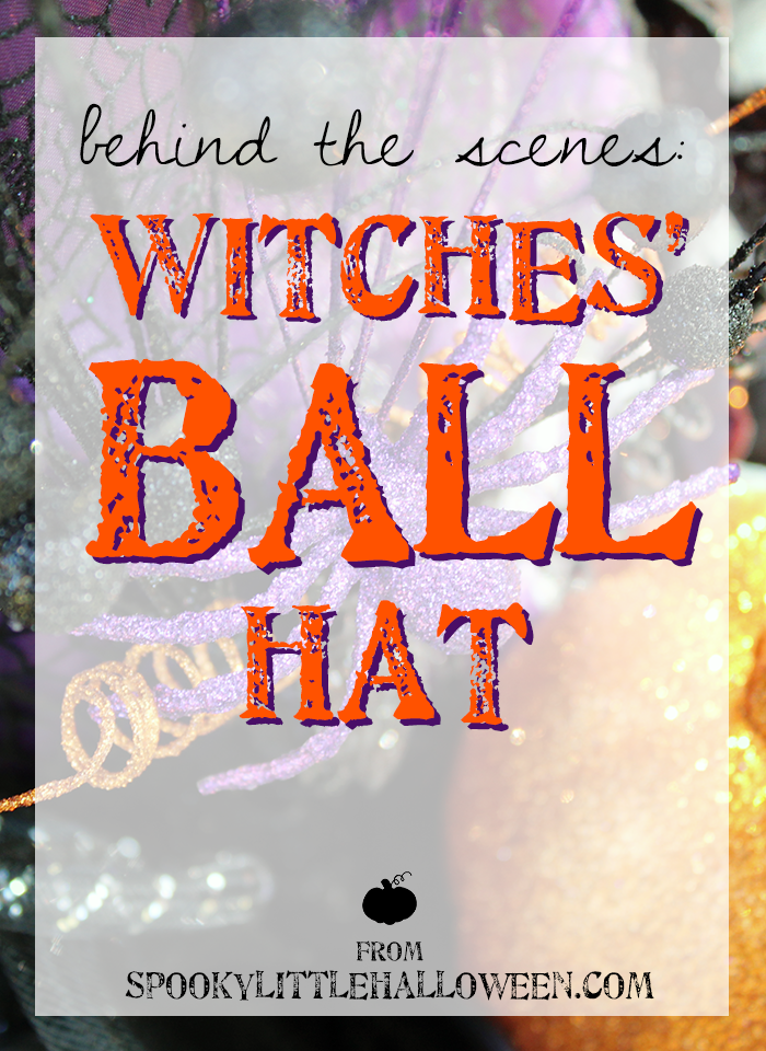 My favorite part of Halloweenie Roast was making my witches hat for the Witches Ball! Here's a closer look at my 2015 creation. | spookylittlehalloween.com