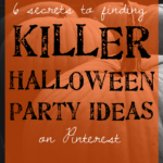6 secrets to finding killer Halloween party ideas on Pinterest