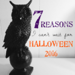 7 reasons I can't wait for Halloween 2016