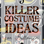 5 Killer Costume Ideas for Halloween 2016