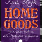 First Look: HomeGoods Halloween 2016
