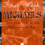 First Look: Michaels Halloween 2016