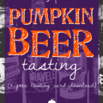 A Pumpkin Beer Tasting (+ free tasting card download)