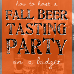 Guest Ghoul: How to Host a Cheap Beer Tasting Party this Fall