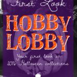 First Look: Hobby Lobby Halloween 2016