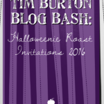 Tim Burton Blog Bash: Halloweenie Roast 2016 Invitations