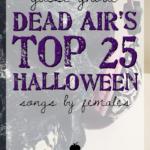 Guest Ghoul: Dead Air's Top 25 Halloween Songs by Females