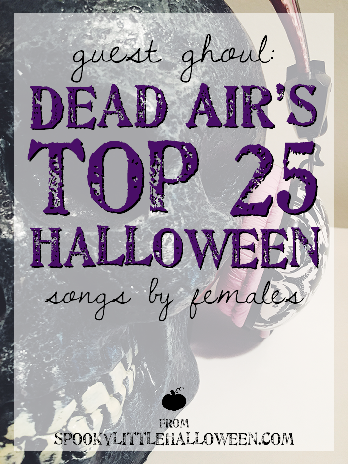 dead-air-top-female-halloween-songs