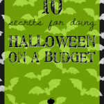 10 Secrets for Doing Halloween on a Budget