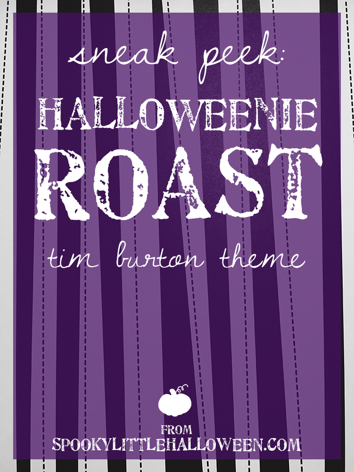 Sneak Peek: Halloweenie Roast 2016 | Tim Burton Theme - Get a sneak peek of my Tim Burton-themed Halloween party! From menu ideas to decor and costumes, there's a bit of everything to get you started. | spookylittlehalloween.com