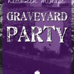 Halloween Mixtape: Graveyard Party