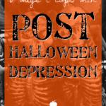 8 ways I cope with PHD (Post-Halloween Depression)