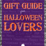 Spooky Little Halloween's Gift Guide for Halloween Lovers