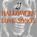 21 Halloween Love Songs