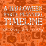 A Halloween party planning timeline so easy…it's scary!