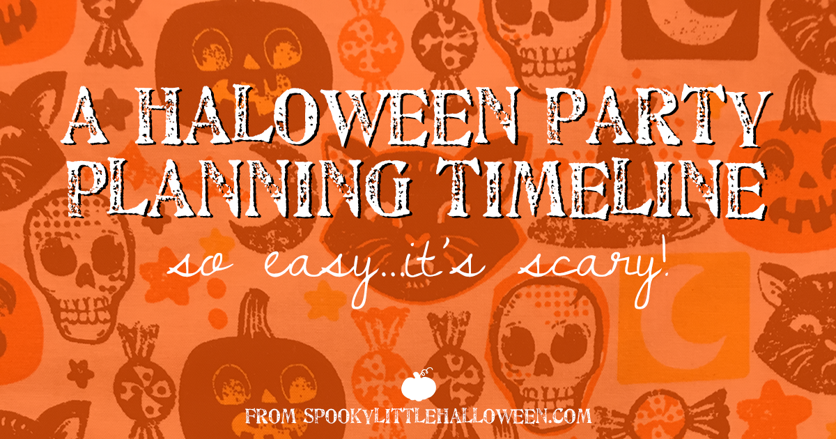 a halloween party planning timeline so easy   it u0026 39 s scary