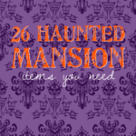 Love The Haunted Mansion? Here's 26 items you need!
