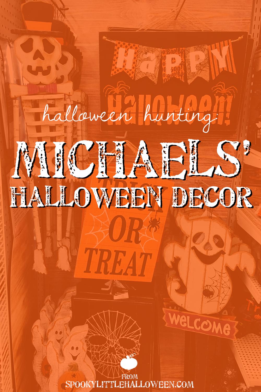 halloween hunting michaels halloween decor - Halloween Hunting