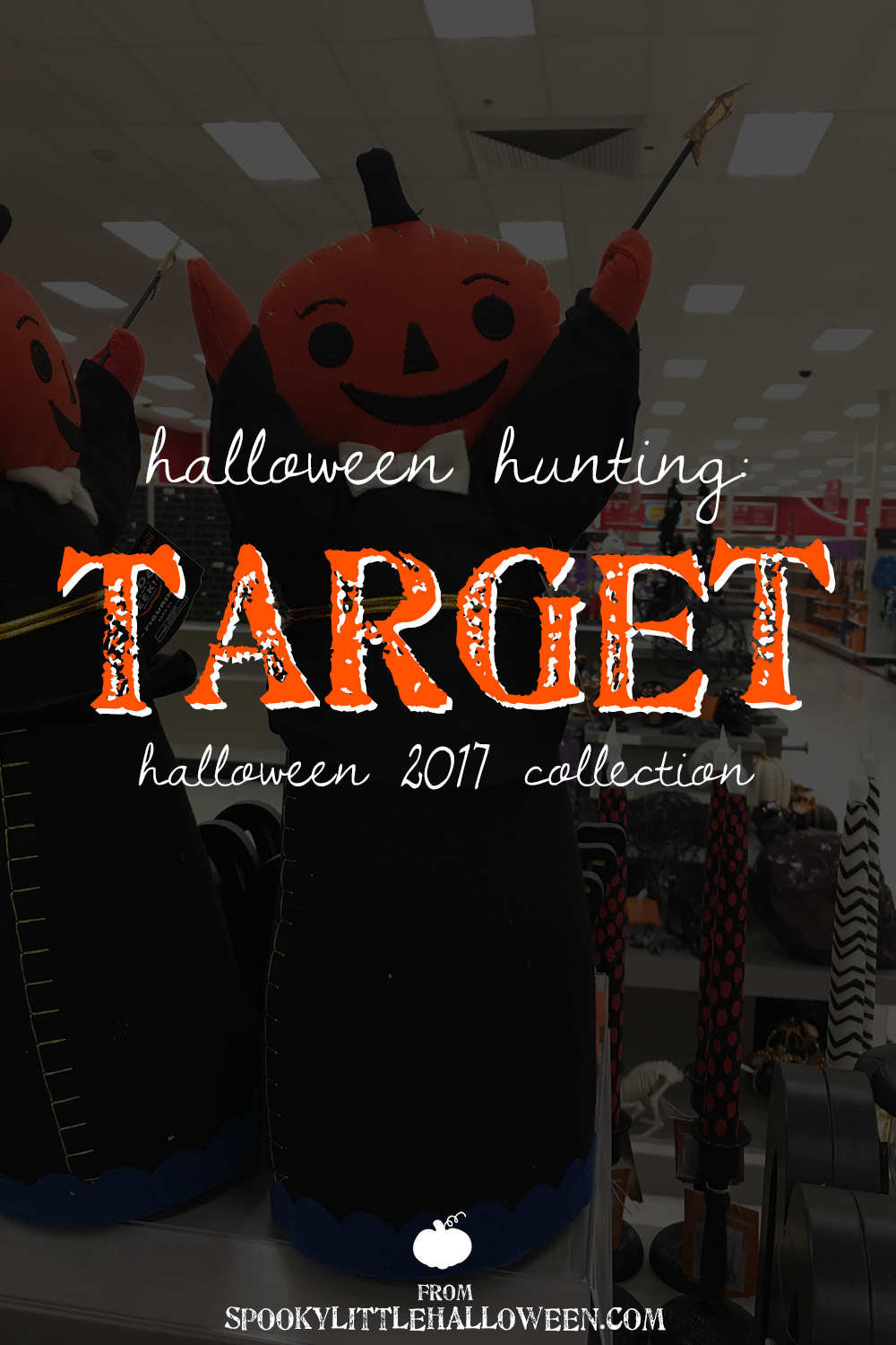 Halloween Hunting Target Halloween 2017 Collection Spooky Little Halloween
