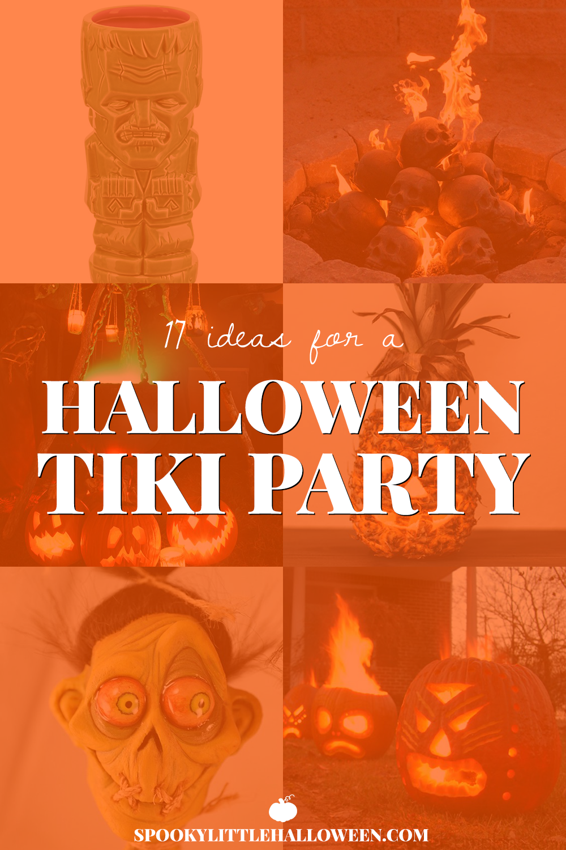 17 ideas for a halloween tiki party - spooky little halloween
