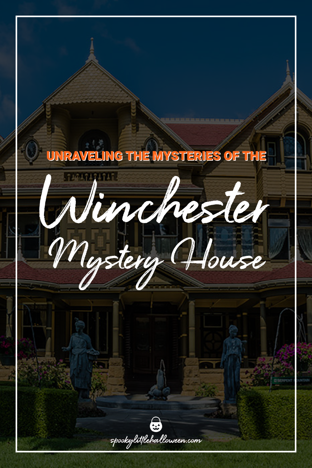 traveltuesday: unraveling the mysteries of the winchester mystery