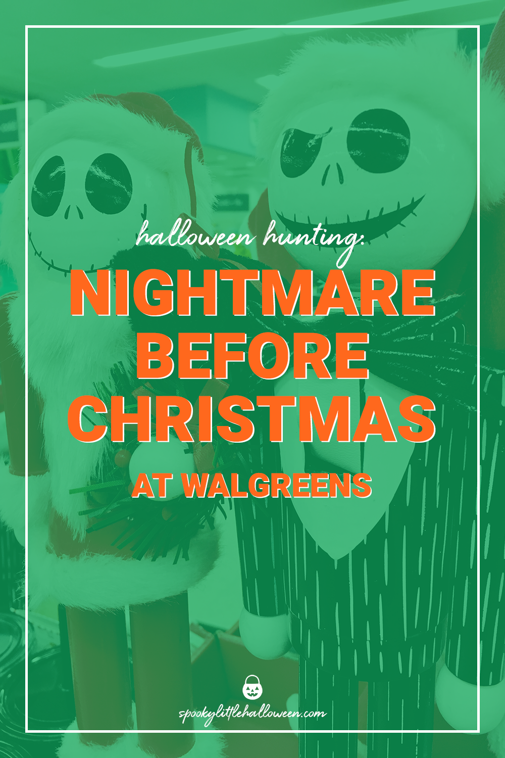 Halloween Hunting: Nightmare Before Christmas at Walgreens - Spooky ...